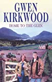 Home to the Glen (0727863266) by Kirkwood, Gwen