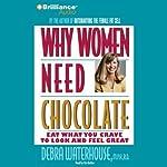 Why Women Need Chocolate | Debra Waterhouse