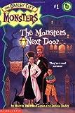 The Monsters Next Door (Bailey City Monsters, No. 1)