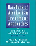 img - for Handbook of Alcoholism Treatment Approaches: Effective Alternatives, 3rd Edition book / textbook / text book