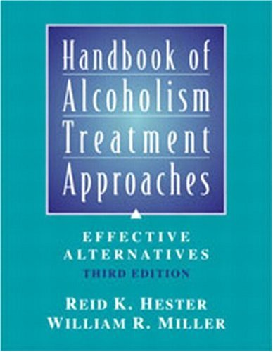 Handbook of Alcoholism Treatment Approaches (3rd Edition)