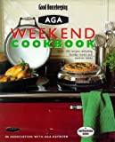 Good Housekeeping Weekend Aga Cookbook (0091865026) by Good Housekeeping Institute