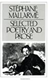 Selected Poetry and Prose (0811208230) by Mallarme, Stephane