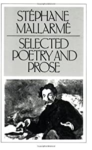 mallarme selected prose poems essays and letters Selected poems of mallarme, bilingual edition  mallarme in prose (new directions)  essays, journals & letters.