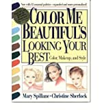 img - for Color Me Beautiful's Looking Your Best: Color, Makeup and Style [Paperback] [1995] (Author) Mary Spillane, Christine Sherlock book / textbook / text book