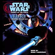 Star Wars: Legacy of the Force #7: Fury | [Aaron Allston]