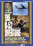 img - for The B-52 Overture by Don Bendell (Vietnam Special Forces Series, Book 2) from Books In Motion.com book / textbook / text book