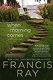 When Morning Comes: A Family Affair Novel