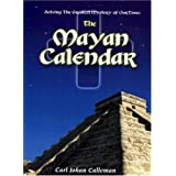 Solving the Greatest Mystery of Our time : The Mayan Calendar ~ Carl Johan Calleman