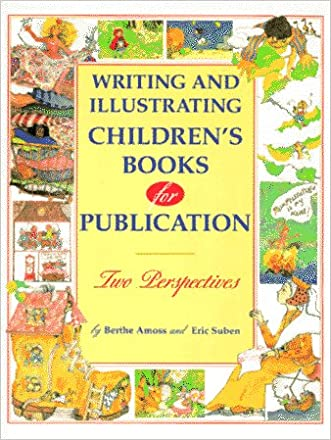 Writing and Illustrating Children's Books for Publication: Two Perspectives