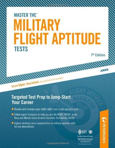 Master The Military Flight Aptitude Test (Peterson'S Master The Military Flight Aptitude Tests)