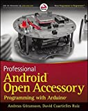 img - for Professional Android Open Accessory Programming with Arduino book / textbook / text book