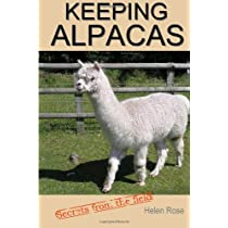 Keeping Alpacas: Secrets from the field Paperback