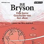 Eine kurze Geschichte von fast allem | Bill Bryson