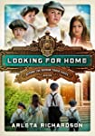 Looking for Home (Beyond the Orphan T...