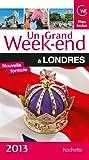 Un grand week-end à Londres 2013