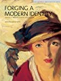 img - for Forging a Modern Identity: Masters of American Painting Born after 1847: American Paintings in the Detroit Institute of Arts, Vol. III book / textbook / text book