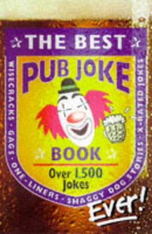 Best Pub Joke Book Ever! (No.1)