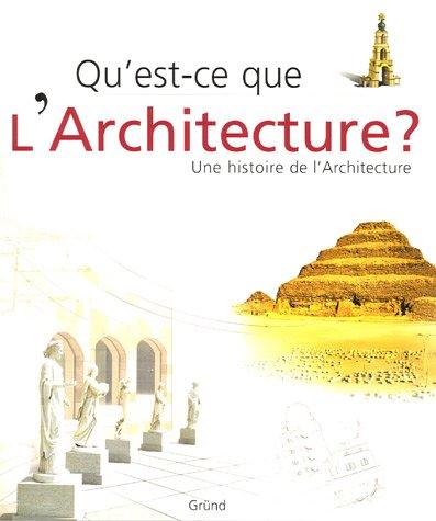 qu 39 est ce que l 39 architecture une histoire de l 39 architecture marco bussagli