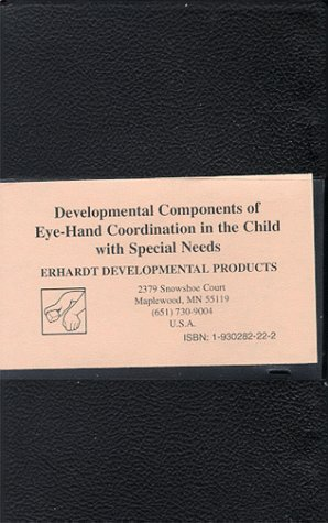 Developmental Components of Eye-Hand Coordination in the Child w Special Needs [VHS]Developmental Components of Eye-Hand Coordination in the Child w Special Needs [VHS]