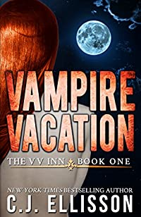 Vampire Vacation: Adult Urban Fantasy by C.J. Ellisson ebook deal