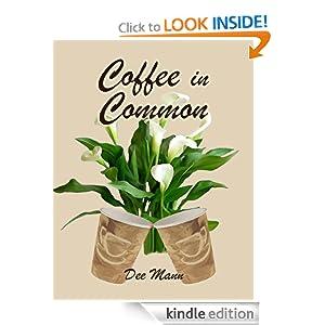 Coffee in Common Dee Mann