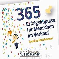 365 Erfolgsimpulse für Menschen im Verkauf Hörbuch