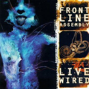 Front Line Assembly-Live Wired-2CD-FLAC-1996-SCORN Download