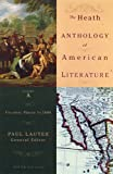 The Heath Anthology Of American Literature: Colonial Period To 1800, Volume A (0618532978) by Paul Lauter