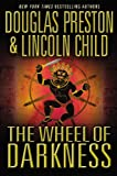 echange, troc Lincoln Child Douglas Preston - The Wheel of Darkness