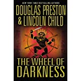 The Wheel of Darkness (Special Agent Pendergast) ~ Lincoln Child