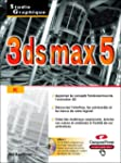 3ds max 5 (CD-ROM inclus)