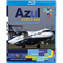 Azul ATR72-600 - Oceanic Delivery [Blu-ray]