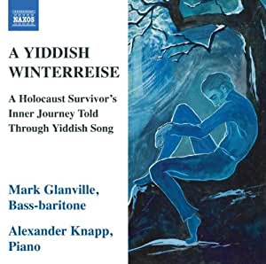 Yiddish Winterreise: a Holocau