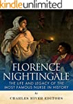 Florence Nightingale: The Life and Le...