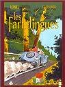Les Farfelingues, tome 2 : La trompe à Neuneu