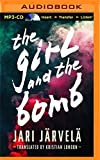 img - for The Girl and the Bomb book / textbook / text book