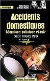 echange, troc Michel Cymes, Rosine Depoix - Accidents domestiques