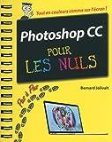 Photoshop CC Pas � pas Pour les Nuls