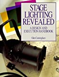 img - for Stage Lighting Revealed by Glen Cunningham (1993-03-30) book / textbook / text book