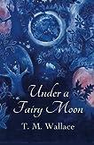 Under A Fairy Moon