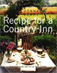 Recipe For A Country Inn: Fine Food F...