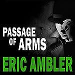 Passage of Arms | Eric Ambler