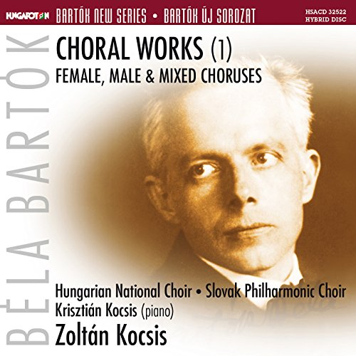 Bartok: Choral Works