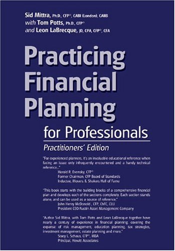 Practicing Financial Planning for Professionals, Practitioners' Version (9th Edition)