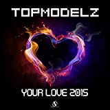 Your Love 2015