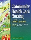 Carmel Blackie BEd(Hons) RNT HVL RN SCM HV Community Health Care Nursing