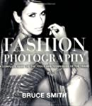 Fashion Photography: A Complete Guide...