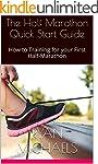 The Half Marathon Quick Start Guide:...