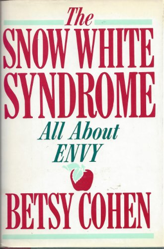 The Snow White Syndrome: All About Envy PDF